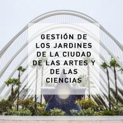 Gestión de los jardines de la Ciudad de las Artes y de Las Ciencias_2016_2018
