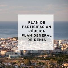 PLAN DE PARTICIPACIÓN PLAN GENERAL DE DENIA (ALICANTE) 2016_2017