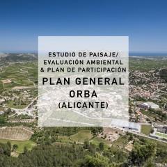 Paisaje, Evaluación Ambiental y Partipación PLAN GENERAL ORBA (Alicante) 2017-2021
