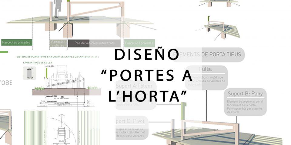 Diseño Portes a l'Horta. 2021