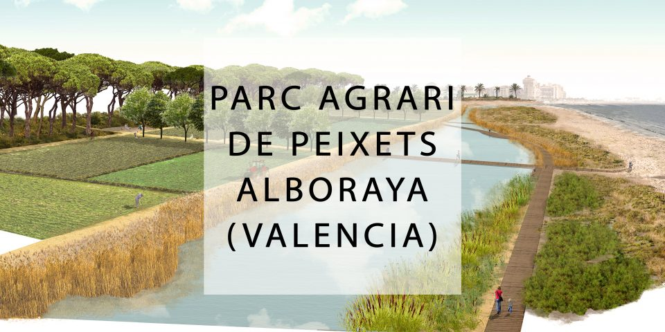 Parc Agrari de Peixets en Alboraya (Valencia) 2019