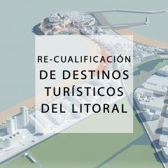 Re-cualificación Destinos Turísticos del Litoral CV 2017_2018