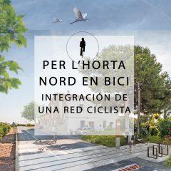 Plan Estratégico de movilidad ciclista HORTA NORD «Per l'Horta Nord en Bici». 2018