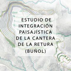 Estudio de integración paisajística de la cantera de la Retura en Buñol (Valencia) 2020_2021