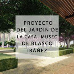Proyecto de renovación del jardín histórico de la casa-museo de Blasco Ibáñez en la Malvarrosa (Valencia)_2020